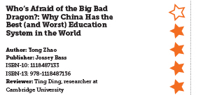 Book Review: Who's Afraid of the Big Bad Dragon?: Why China Has the Best (and Worst) Education System in the World