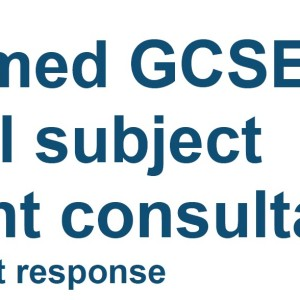 Revisions made to reformed GCSE, A and AS Levels following consultation