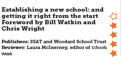 Establishing a new school: and getting it right from the start