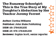 The Runaway Schoolgirl: This is the True Story of My Daughter's Abduction by Her Teacher Jeremy Forrest
