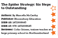 The Spider Strategy: Six Steps to Outstanding