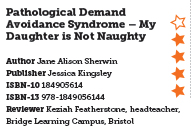 Pathological Demand Avoidance Syndrome – My Daughter is Not Naughty