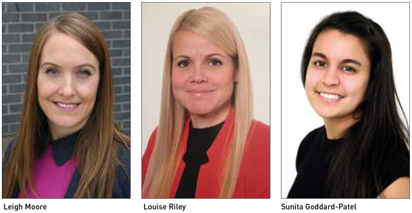 Movers & Shakers: Leigh Moore, Louise Riley and Sunita Goddard-Patel