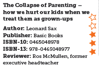 The Collapse of Parenting – how we hurt our kids when we treat them as grown-ups