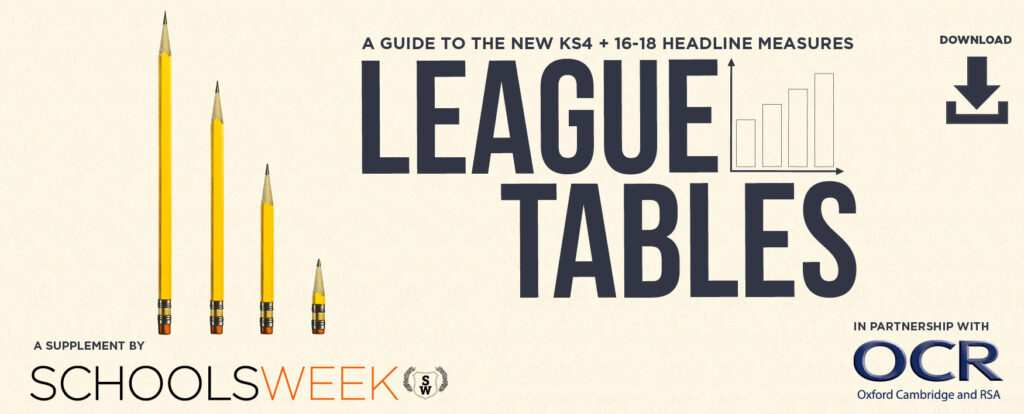League Tables - a Schools Week guide