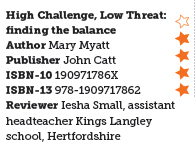 High Challenge, Low Threat: finding the balance