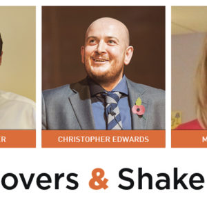 Movers & Shakers: Thomas Flower, Christopher Edwards and Marian Fairley