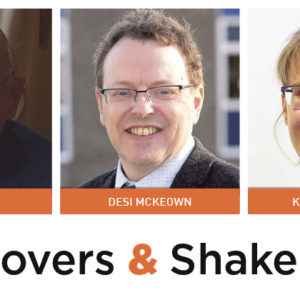 Movers & Shakers: James Wetz, Desi McKeown and Kate Chhatwal