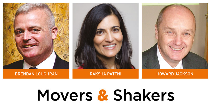 Movers & Shakers: Brendan Loughran, Raksha Pattni and Howard Jackson