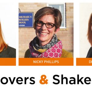 Movers & Shakers: Cat Scutt, Nicky Phillips and Dr Julie Nugent