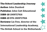 The School Leadership Journey by John Dunford