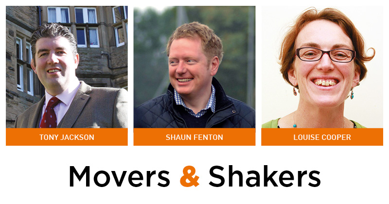 Movers & Shakers: Tony Jackson, Shaun Fenton and Louise Cooper