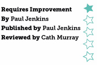 Requires Improvement by Paul Jenkins