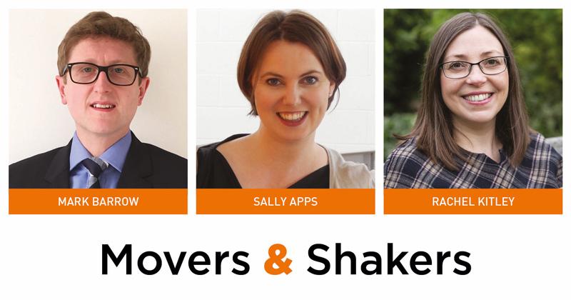 Movers & Shakers: Mark Barrow, Sally Apps and Rachel Kitley