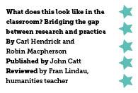 What does this look like in the classroom? Bridging the gap between research and practice