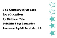 The Conservative Case for Education by Nicholas Tate