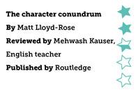 The Character Conundrum, by Matt Lloyd-Rose