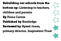 Rebuilding Our Schools from the Bottom Up, by Fiona Carnie