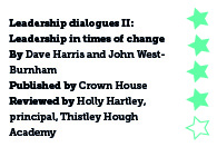 Leadership dialogues II: Leadership in times of change, by Dave Harris and John West-Burnham