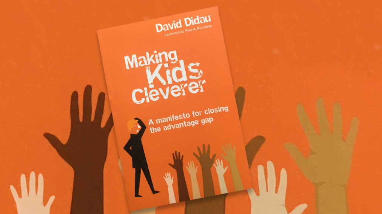 Making Kids Cleverer, by David Didau   Book review