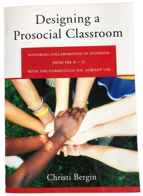 Designing a Prosocial Classroom
