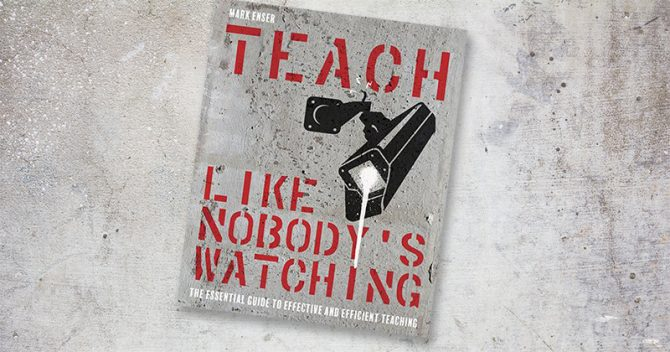 Book Review: Teach Like Nobody's Watching