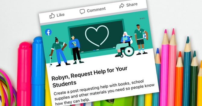 "Facebook targets teachers urging them to 'request help"" for any school supplies"